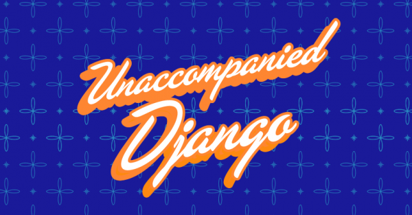Unaccompanied Django book design